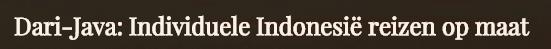 Dari-java - Rondreis Molukken Indonesië